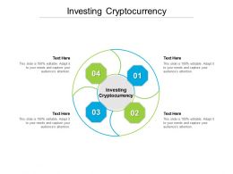Investing Cryptocurrency Ppt Powerpoint Presentation Outline Graphics Pictures Cpb