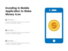 Investing In Mobile Application To Make Money Icon