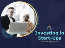 Investing In Start Ups Powerpoint Presentation Slides