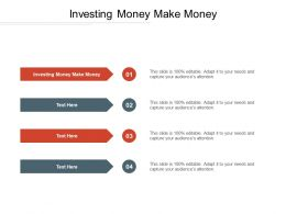 Investing Money Make Money Ppt Powerpoint Presentation Gallery Images Cpb