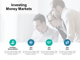Investing Money Markets Ppt Powerpoint Presentation Gallery Elements Cpb