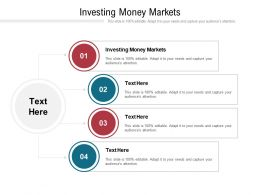 Investing Money Markets Ppt Powerpoint Presentation Ideas Background Images Cpb