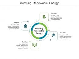 Investing Renewable Energy Ppt Powerpoint Presentation Image Cpb