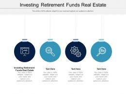 Investing Retirement Funds Real Estate Ppt Powerpoint Presentation Portfolio Gallery Cpb
