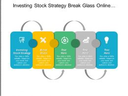 Investing Stock Strategy Break Glass Online Marketing Technique