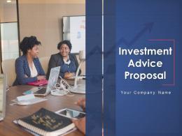 Investment Advice Proposal Powerpoint Presentation Slides