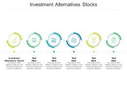 Investment Alternatives Stocks Ppt Powerpoint Presentation Portfolio Diagrams Cpb