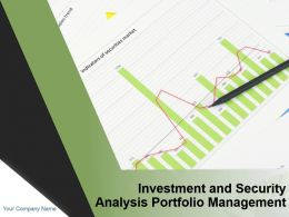 Investment And Security Analysis Portfolio Management Powerpoint Presentation Slides