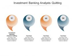 Investment Banking Analysts Quitting Ppt Powerpoint Presentation Infographics Cpb