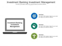 Investment Banking Investment Management Ppt Powerpoint Presentation Summary Slides Cpb