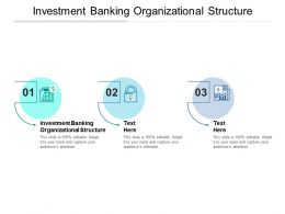 Investment Banking Organizational Structure Ppt Powerpoint Presentation Pictures Show Cpb