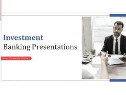 Investment Banking Presentations Powerpoint Presentation Slides