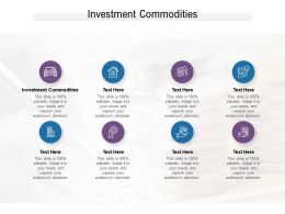 Investment Commodities Ppt Powerpoint Presentation Outline Deck Cpb