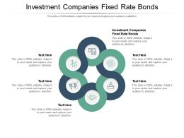 Investment Companies Fixed Rate Bonds Ppt Powerpoint Presentation Icon Infographics Cpb