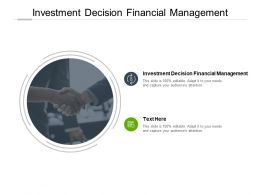 Investment Decision Financial Management Ppt Powerpoint Infographic Cpb