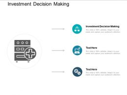 Investment Decision Making Ppt Powerpoint Presentation Styles Aids Cpb