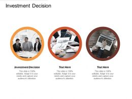 Investment Decision Ppt Powerpoint Presentation File Slide Portrait Cpb