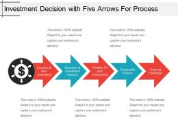 Investment Decision With Five Arrows For Process