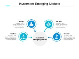 Investment Emerging Markets Ppt Powerpoint Presentation Layouts Cpb