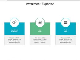 Investment Expertise Ppt Powerpoint Presentation Summary Designs Download Cpb