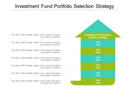 Investment Fund Portfolio Selection Strategy Ppt Powerpoint Presentation Portfolio Example Cpb
