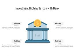 Investment Highlights Icon With Bank