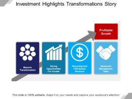 Investment Highlights Transformations Story Powerpoint Guide