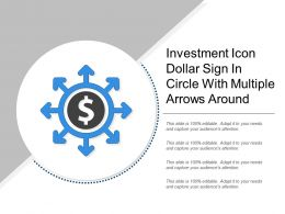 Investment Icon Dollar Sign In Circle With Multiple Arrows Around
