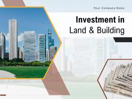 Investment In Land And Building Powerpoint Presentation Slides