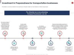 Investment In Preparedness For Transportation Businesses Ppt Powerpoint Presentation Styles Slides
