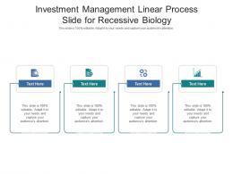 Investment Management Linear Process Slide For Recessive Biology Infographic Template