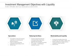 Investment Management Objectives With Liquidity