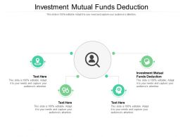 Investment Mutual Funds Deduction Ppt Powerpoint Presentation Inspiration Elements Cpb