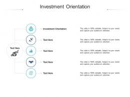 Investment Orientation Ppt Powerpoint Presentation Ideas Professional Cpb