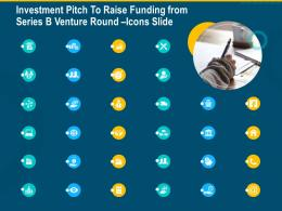 Investment Pitch Raise Funding Series B Venture Round Icons Slide Ppt Grid
