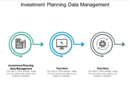 Investment Planning Data Management Ppt Powerpoint Presentation Ideas Samples Cpb