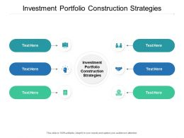 Investment Portfolio Construction Strategies Ppt Powerpoint File Layout Cpb
