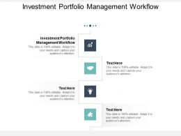 Investment Portfolio Management Workflow Ppt Powerpoint Presentation Styles Example File Cpb