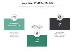 Investment Portfolio Models Ppt Powerpoint Presentation Summary Design Templates Cpb