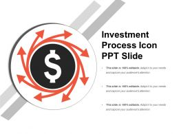 Investment Process Icon Ppt Slide