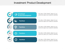 Investment Product Development Ppt Powerpoint Presentation Gallery Backgrounds Cpb