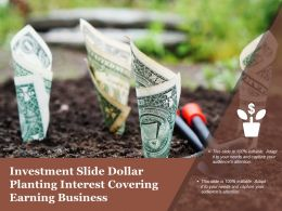 Investment Slide Dollar Planting Interest Covering Earning Business