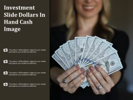 Investment Slide Dollars In Hand Cash Image