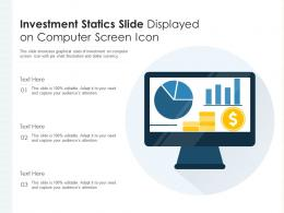 Investment Statics Slide Displayed On Computer Screen Icon