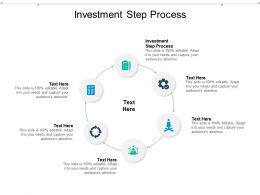 Investment Step Process Ppt Powerpoint Presentation Gallery Professional Cpb