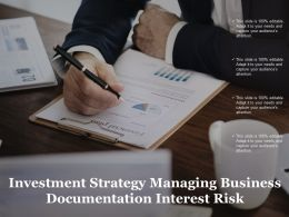 Investment Strategy Managing Business Documentation Interest Risk