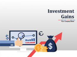 Investments Gains Powerpoint Presentation Slides