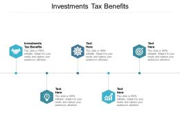 Investments Tax Benefits Ppt Powerpoint Presentation Professional Picture Cpb