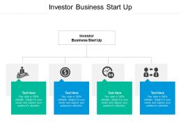 Investor Business Start Up Ppt Powerpoint Presentation Professional Topics Cpb