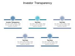 Investor Transparency Ppt Powerpoint Presentation Styles Layout Ideas Cpb